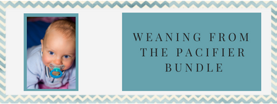 WEANING FROM THE PACIFIER BUNDLE 1